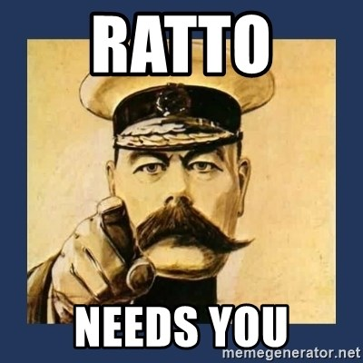 your country needs you - RATTO  NEEDS YOU