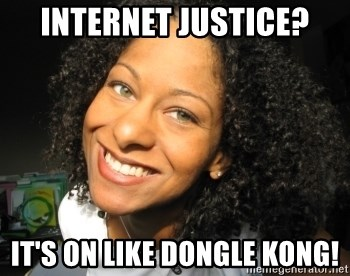 Adria Richards - Internet justice? It's on like dongle kong!