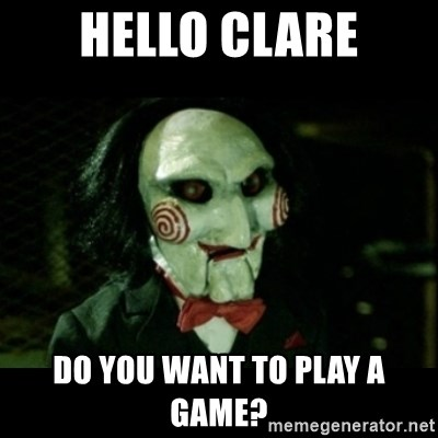 JIGSAW CREEPY PUPPET - Hello Clare Do you want to play a game?