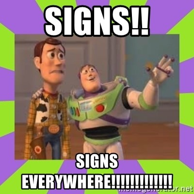 X, X Everywhere  - SIGNS!! SIGNS EVERYWHERE!!!!!!!!!!!!!