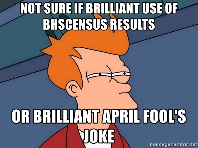 Futurama Fry - not sure if brilliant use of bhscensus results or brilliant april fool's joke