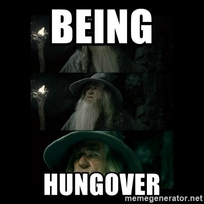 Confused Gandalf - being  hungover