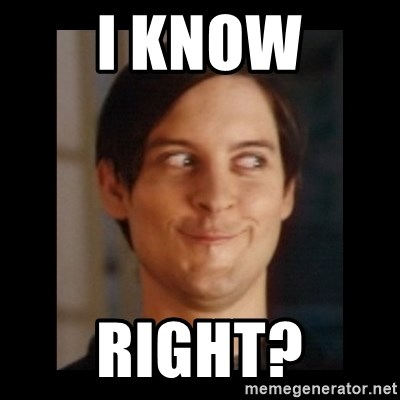 Toby Maguire trollface - I Know Right?