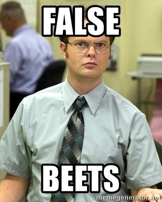 Dwight Shrute - False beets