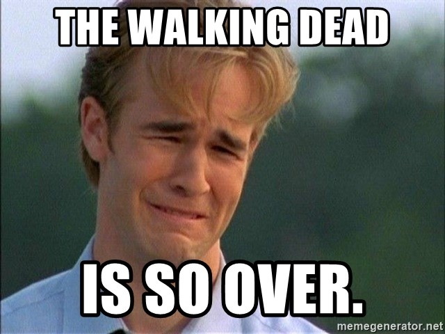 Dawson Crying - the walking dead is so over.
