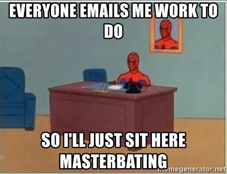 Spiderman Desk - everyone emails me work to do so I'll just sit here masterbating