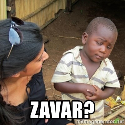 Skeptical 3rd World Kid -  ZAVAR?
