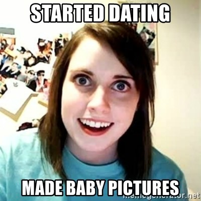 Overly Attached Girlfriend 2 - started dating made baby pictures