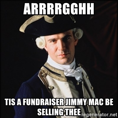 Hollywood Pirate Hunter - ARRRRGGHH tis a fundraiser jimmy mac be selling thee
