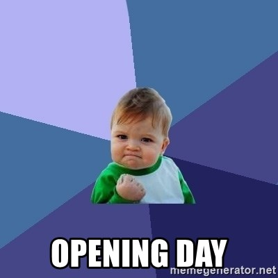 Success Kid -  Opening Day