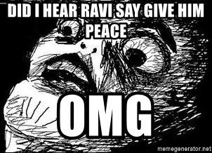 Inglip - Did i hear ravi say give him peace  omg