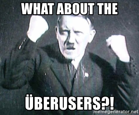 Successful Hitler - What about the überusers?!