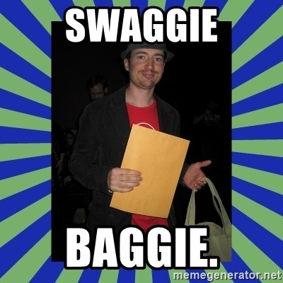 Swag fag chad costen - SWAGGIE BAGGIE.
