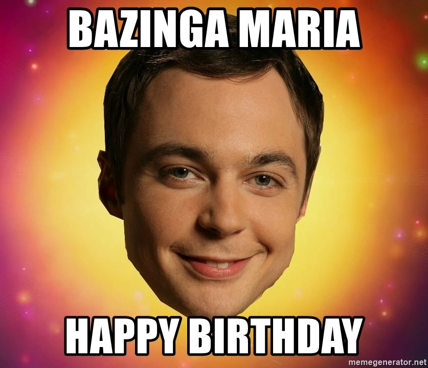 Sheldon Big Bang Theory - Bazinga Maria Happy Birthday