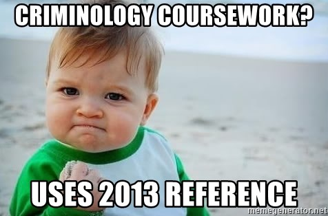 fist pump baby - Criminology Coursework? Uses 2013 reference