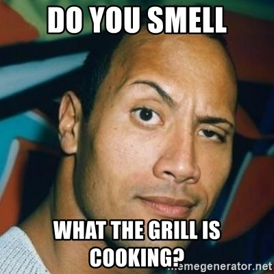 Dwayne Johnson The Rock  - Do you smell What the grill is cooking?