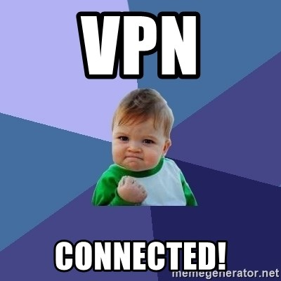 Success Kid - VPN Connected!
