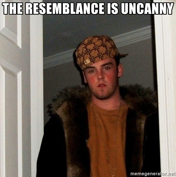 Scumbag Steve - the resemblance is uncanny