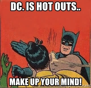 batman slap robin - Dc. IS HOT OUTS.. mAKE UP YOUR MIND!