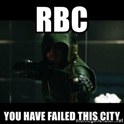 YOU HAVE FAILED THIS CITY - RBC You have Failed this city