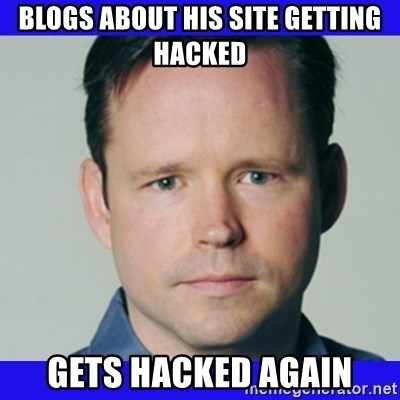krebsonsecurity - blogs about his site getting hacked gets hacked again