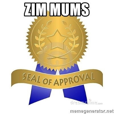official seal of approval - Zim MUMS