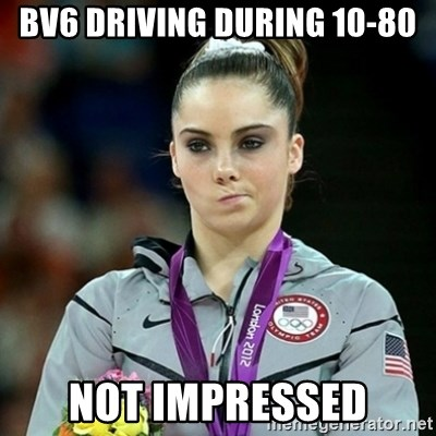 Not Impressed McKayla - Bv6 driving during 10-80 not impressed