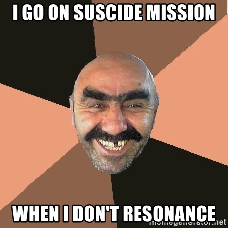 Provincial Man - i go on suscide mission when i DON'T RESONANCE