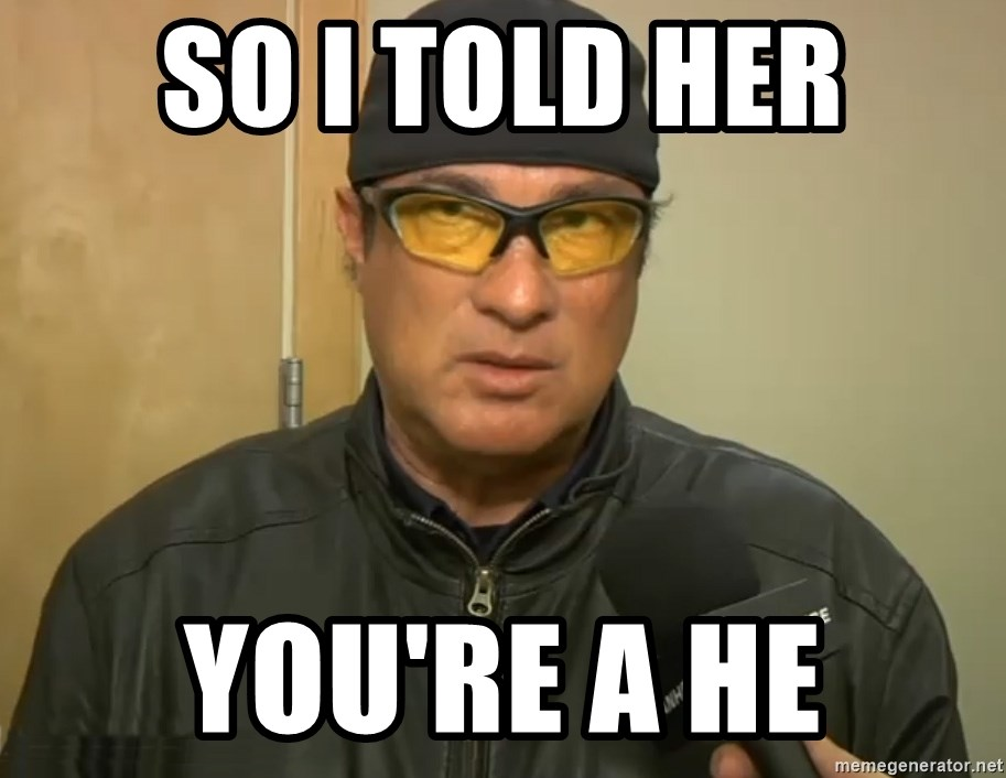 Steven Seagal Mma - So I told her You're a hE