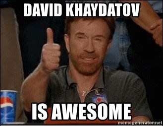 Chuck Norris Approves - david khaydatov is awesome
