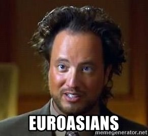 Ancient Aliens -  Euroasians