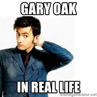 Doctor Who - gary oak in real life