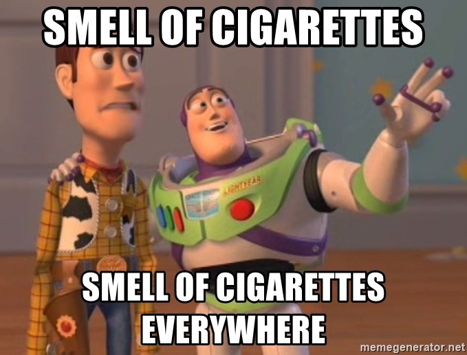 Tseverywhere - smell of cigarettes smell of cigarettes everywhere