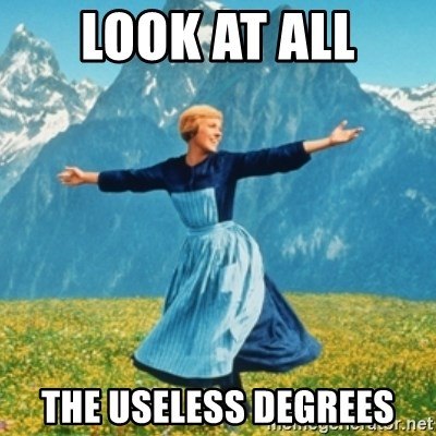 Sound Of Music Lady - LooK At All The Useless Degrees