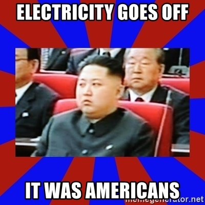 kim jong un - electricity goes off it was americans