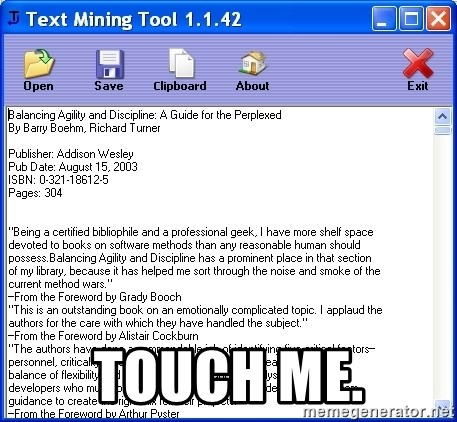 Text -  Touch me.
