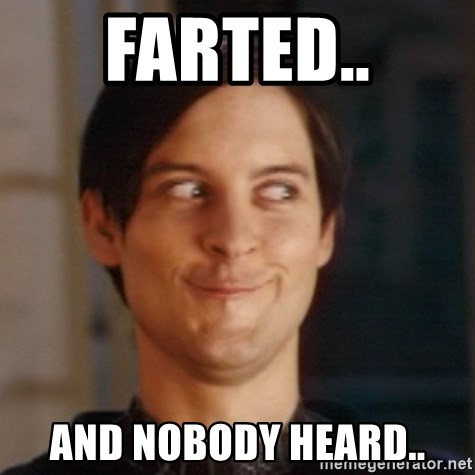 Peter Parker Spider Man - Farted.. And noBody heard..