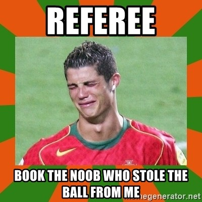 cristianoronaldo - referee book the noob who stole the ball from me