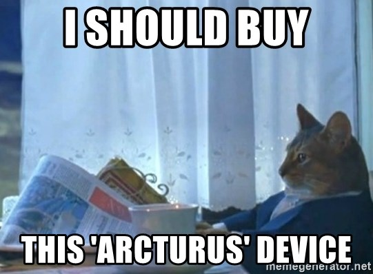 Sophisticated Cat - I SHOULD BUY THIS 'ARCTURUS' DEVICE