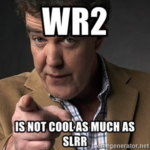 Jeremy Clarkson - WR2 is not cool as much as SLRR