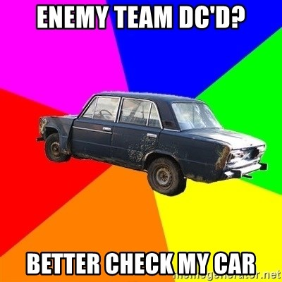 AdviceCar - Enemy team dc'd? Better check my car