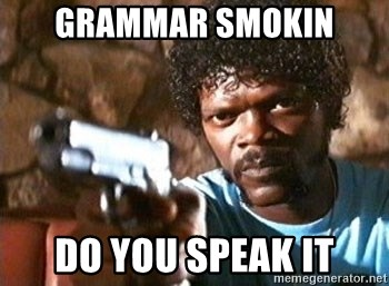 Pulp Fiction - GRAMMAR Smokin DO YOU SPEAK IT