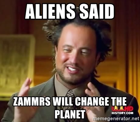 Ancient Aliens - aliens said zammrs will change the planet