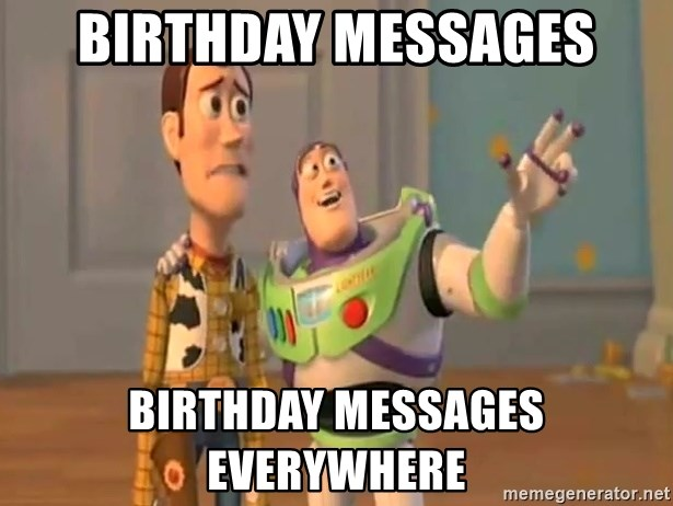 X, X Everywhere  - birthday messages BirthDAY MESSAGES everywhere