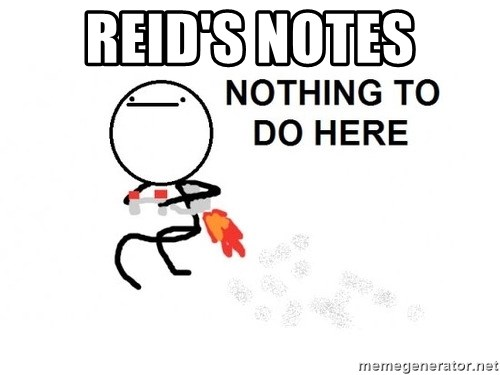 Nothing To Do Here (Draw) - reid's notes