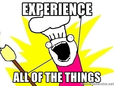 BAKE ALL OF THE THINGS! - experience all of the things