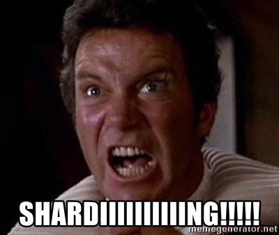 Khan -  SHARDIIIIIIIIIING!!!!!