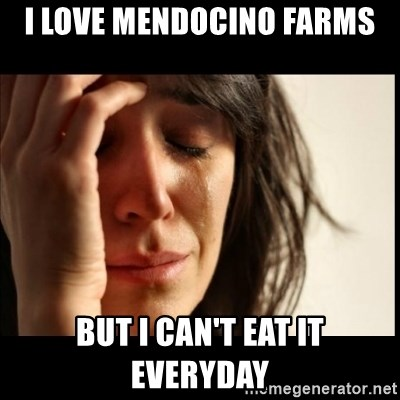 First World Problems - i Love mendocino farms but i can't eat it everyday