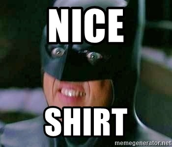 Goddamn Batman - nice shirt