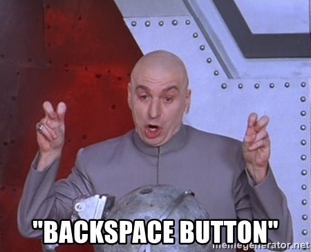 "Dr. Evil Air Quotes -  ""BACKSPACE BUTTON"""